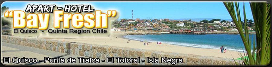 Apart - Hotel Bay Fresh / alojamiento en El Quisco / playa El Quisco, verano