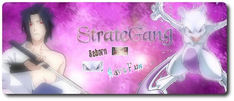 StratéGang Index du Forum